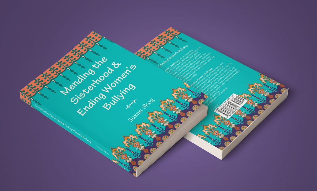 Mending the Sisterhood and Ending Women's Bullying Book Cover